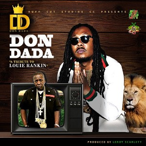 Don Dada (A tribute to Louie Rankin) - Single Cover
