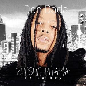 Don Dada Pheshe Phaya (feat La Key) Single Cover 2016
