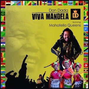 VIVA Mandela (Remix) [feat The Mahotella Queens] – Single