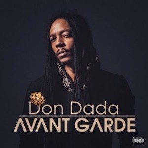 Don Dada Avant Garde Album Cover 2016